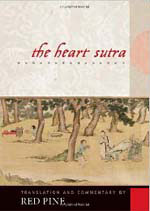 The Heart Sutra Translated and Commented by Red Pine