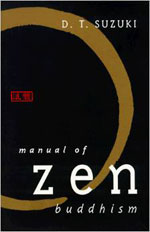 Manual of Zen Buddhism by D.T. Suzuki