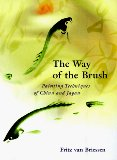 The Way Of The Brush by Fritz Van Briessen